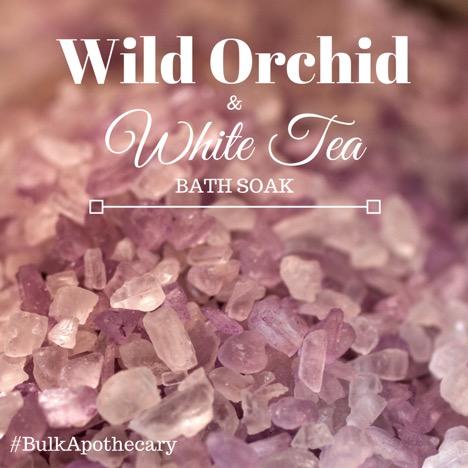 Wild Orchid and White Tea Bath Soak Recipe